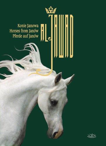 Al Jawaad. Konie Janowa (Dom Wydawniczy Benkowski, 2004), koncepcja i opracowanie graficzne: prof. Andrzej Strumiłło