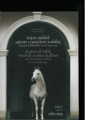 The cover of the book Register of Polish Arabian purebred stallions